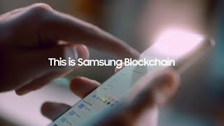 Samsung Blockchain: Official Introduction