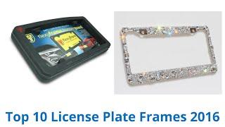 10 Best License Plate Frames 2016