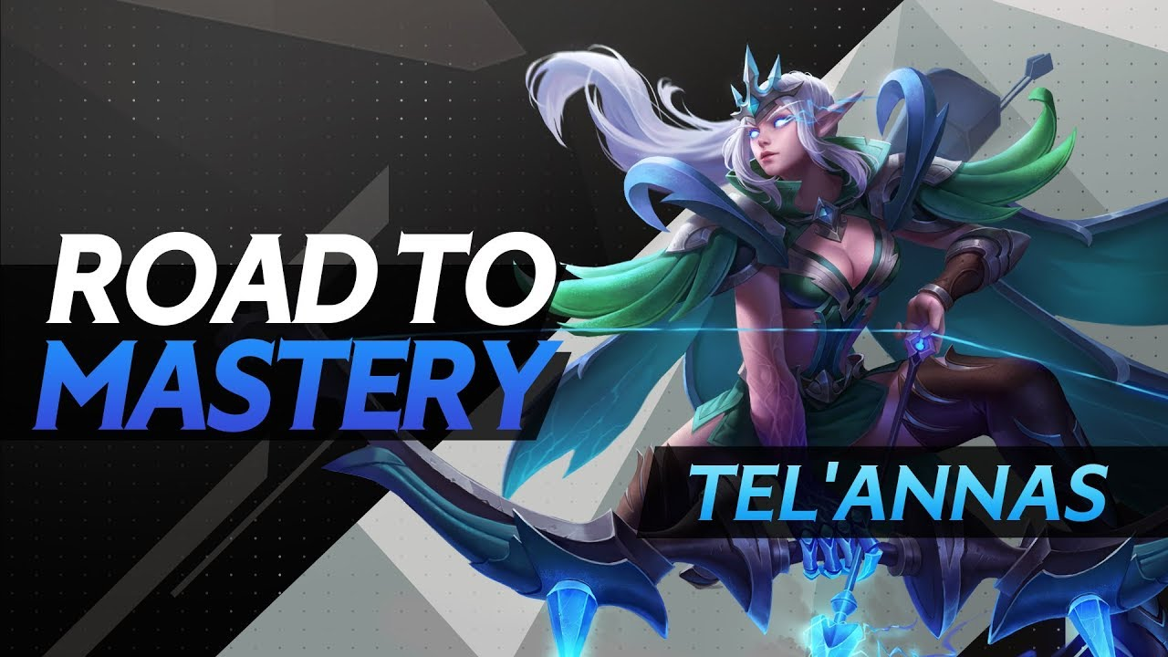 Road To Mastery Telannas Advanced Gameplay Guide Arena Of Valor