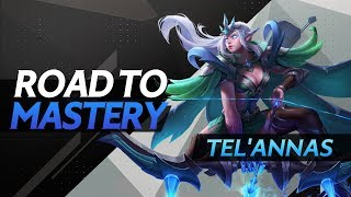 Road to Mastery - Tel'Annas | Advanced Gameplay Guide - Arena of Valor