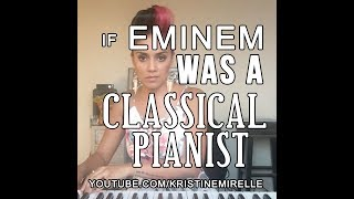 If Eminem Was a Classical Pianist