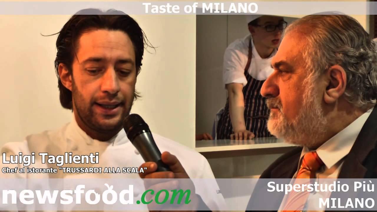 Luigi taglienti chef al ristorante trussardi alla scala for Luigi taglienti chef