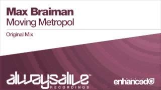 Max Braiman - Moving Metropol (Original Mix)