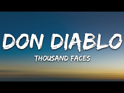 Don Diablo - Thousand Faces Ft Andy Grammer