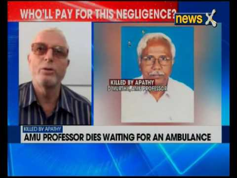 Aligarh Muslim University professor dies waiting for an ambulance for 6 hours