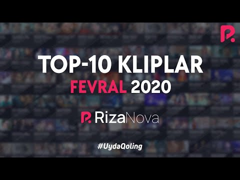 #TOP10 Kliplar #Fevral2020 #RizaNova