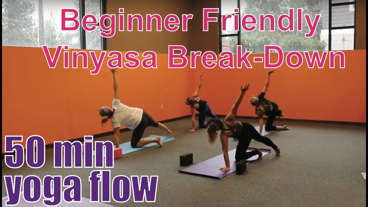 50 Minute Yoga Class Beginner Friendly Vinyasa Breakdown Youtube