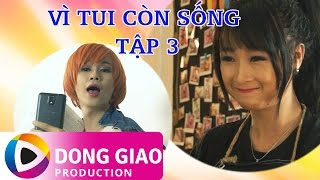 ma - hai vi tui con song - tap 3 fearless tv