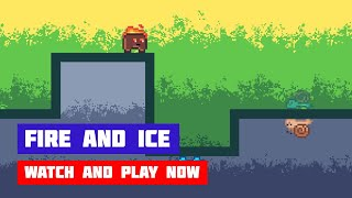 Fire and Ice · Game · Gameplay