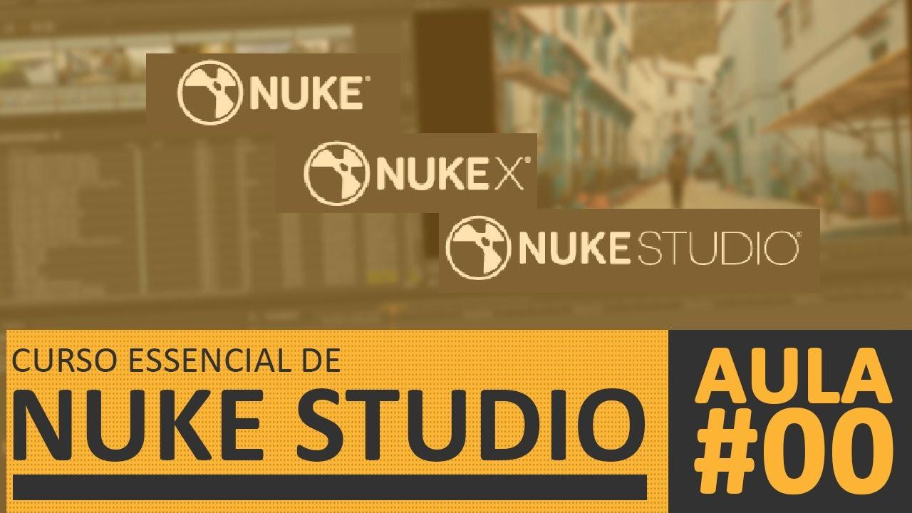 Aula#00 - Sobre o Curso / Nuke Studio