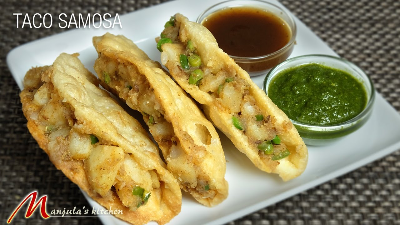 Taco Samosa Indian Gourmet Appetizer Recipe By Manjula