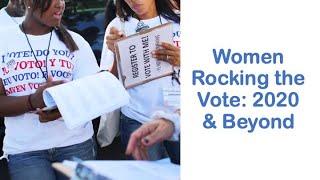 SXSW Women Rocking The Vote: 2020 & Beyond