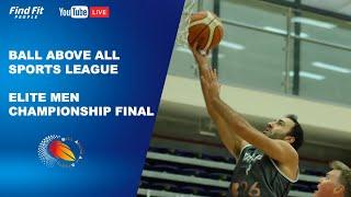 Ball Above All Sports League | Elite Men | Championship Final