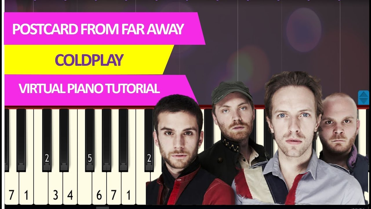 Coldplay Postcard From Far Away Piano Tutorial Synthesia Piano Sheet Music
