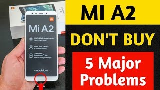 MI A2 review : 5 Major problems   All cons in details. Mi A2 vs Honor play.