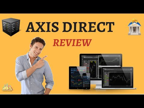 Axis Direct Review - Pricing, Trading Platforms, Exposure