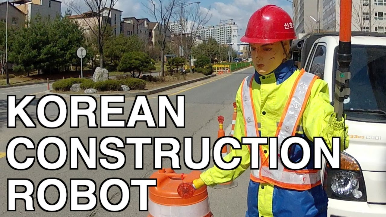 Korean Robot Construction Man Youtube