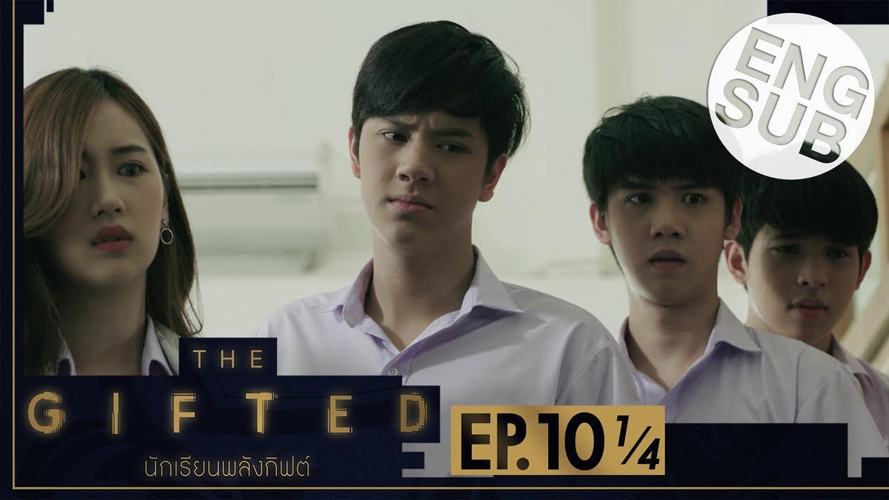 Download [Eng Sub] THE GIFTED นักเรียนพลังกิฟต์ | EP.10 [1/4]
