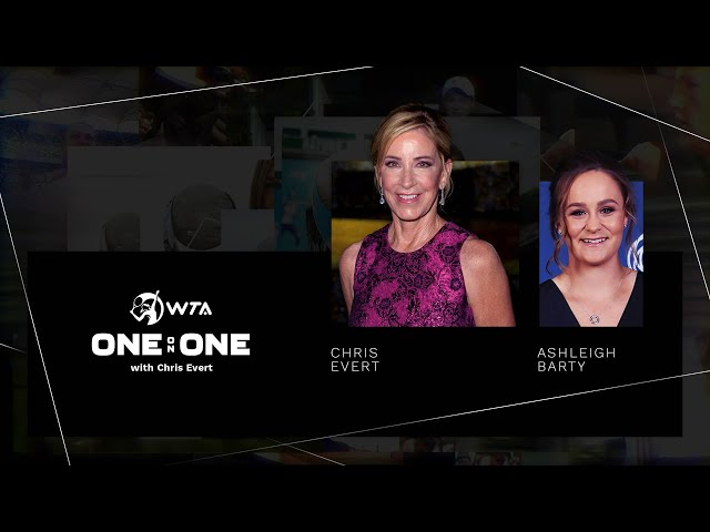 One-on-One with Chris Evert | Episode 1: Ashleigh Barty