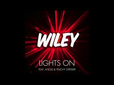 Lights On- Wiley feat Angel & Tinchy Stryder (HQ)