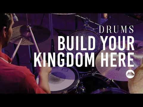 Build Your Kingdom Here by Rend Collective | Drum Tutorial | Summit Worship