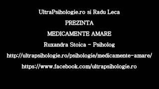 Psihologie - Medicamente Amare - Ruxandra Stoica