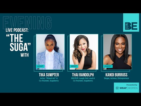 BE Conference | Live Podcast: The Suga with Tika Sumpter and Thai Randolph