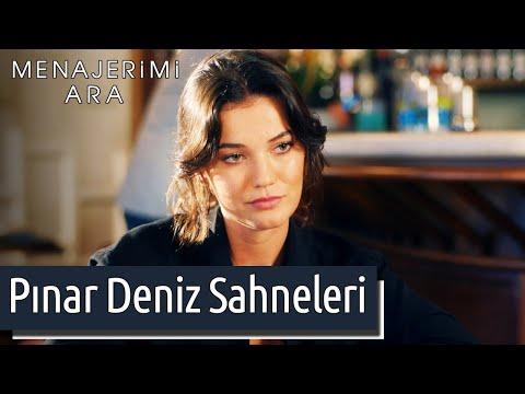 Menajerimi Ara | Pınar Deniz Sahneleri