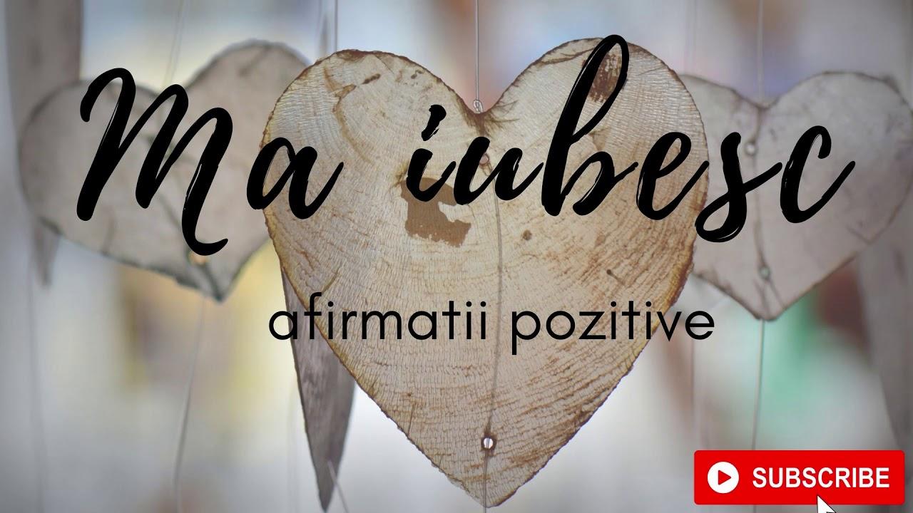 MA IUBESC //afirmatii pozitive pentru cresterea dragostei de sine.