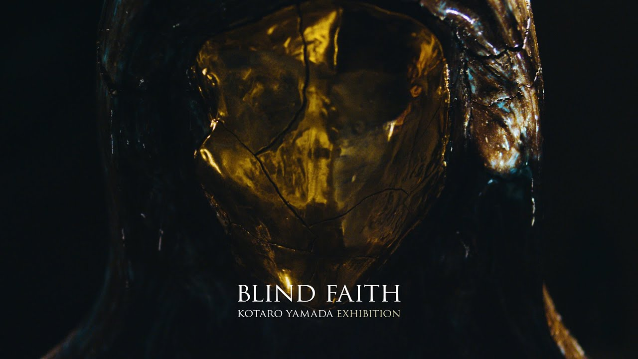 """Kotaro's first solo exhibition """"BLIND FAITH""""'s commercial is out now."""