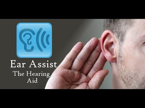 Ear Assist: The Hearing Aid On Android