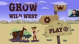 GROW: Wild West - Pierwsze wrażenia