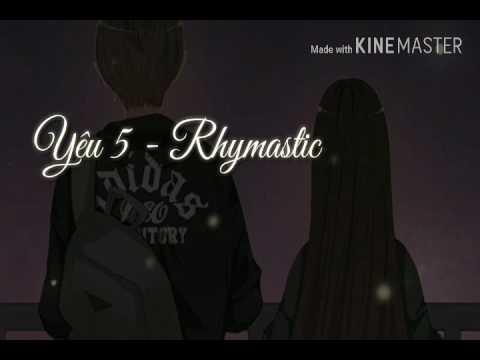 Yêu 5 - Rhymastic [Hoaprox Remix]   Share Sub + Fx