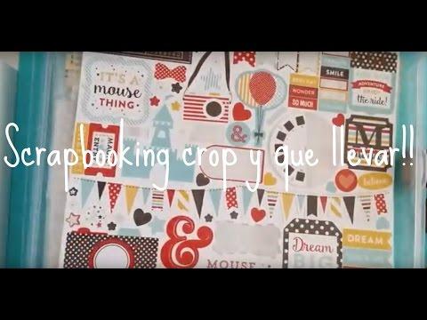 Scrapbooking Crop y que llevar!!