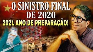 O SINISTRO FINAL DE 2020 E 2021 ANO DE PREPARAÇÃO!