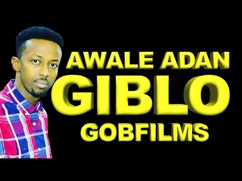 AWALE ADAN (GIBLO) HEES AROOS 2016 HD