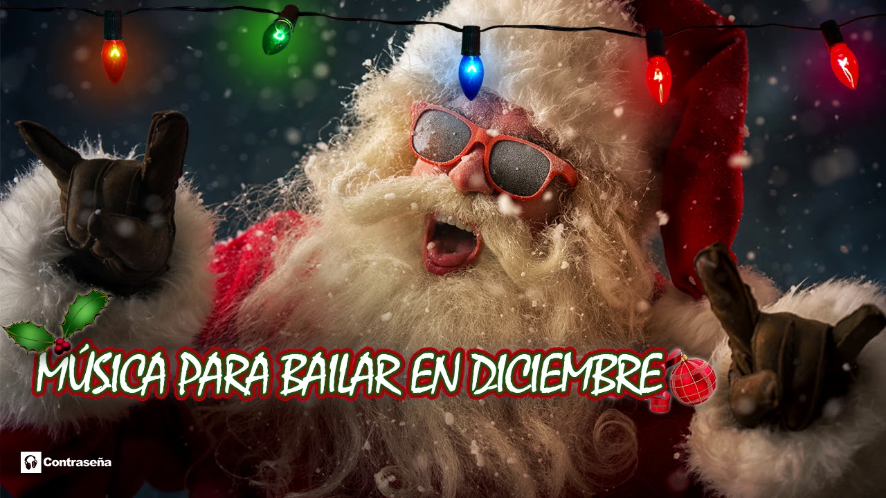 Musica para bailar en esta navidad