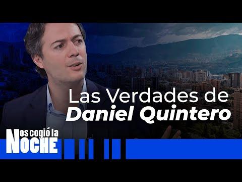 Las Verdades De Daniel Quintero - Nos Cogió La Noche