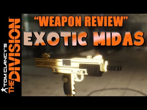 The Division | Exotic Weapon Review - Midas | Is it good now?