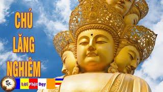 Chú Lăng Nghiêm Giảng Giải rất hay - Ai có duyên với Phật nghe để được giác ngộ - Thuyết Pháp Hay