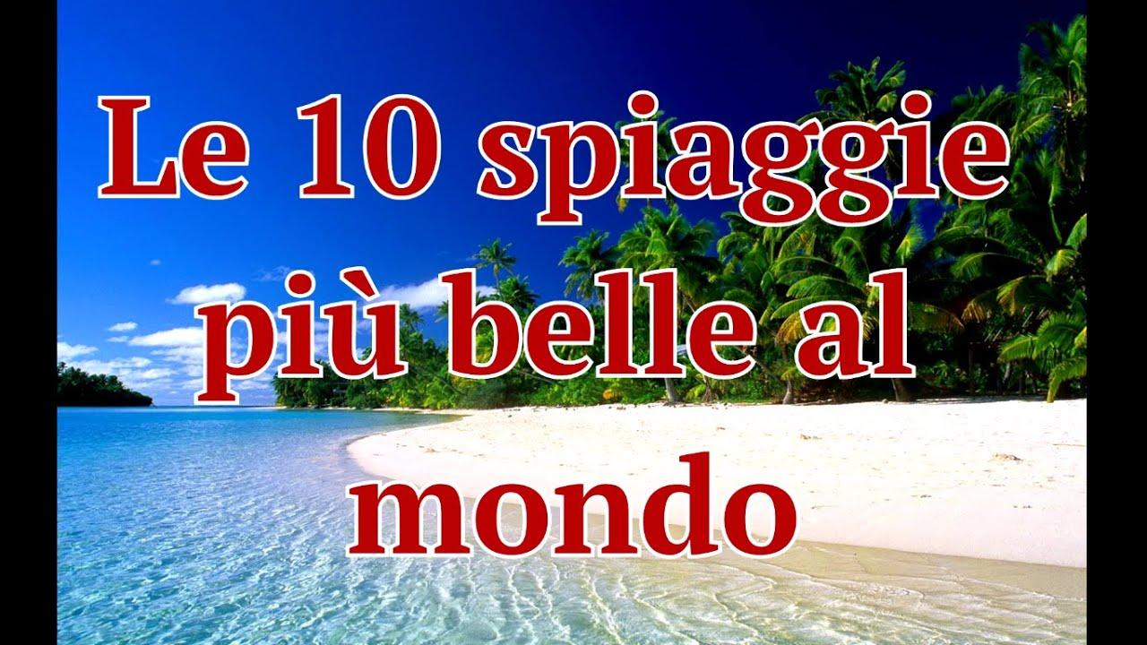 Top 10 spiaggie pi belle del mondo youtube for Le piu belle case del mondo foto