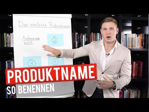 Der Perfekte Produktname - Wie Du Dein Produkt Benennen Solltest | Kris Stelljes