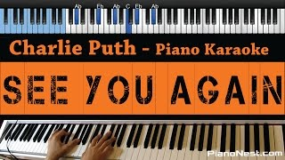 Charlie Puth - See You Again - No Wiz Khalifa Rap - LOWER Key (Piano Karaoke / Sing Along)