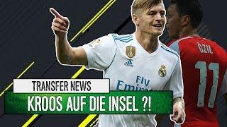 Kroos auf die Insel?! |Özil Mega-Gehalt! |Transfer News