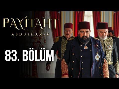 Payitaht Abdülhamid 83. Bölüm (HD)