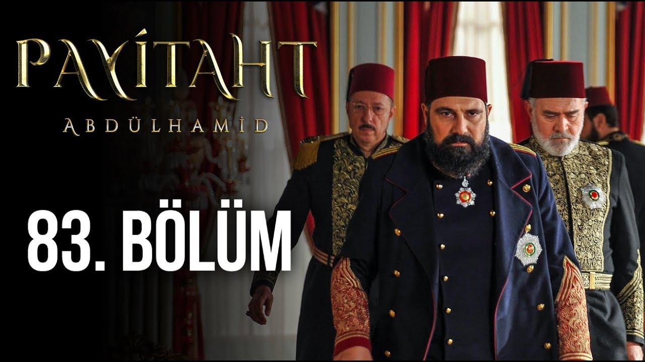 Payitaht Abdülhamid 83.Bölüm izle