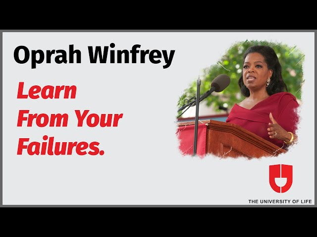 Learn From Your Failures | Oprah Winfrey | The University Of Life