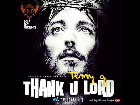 Terry G - Thank U Lord [Akme Promo]