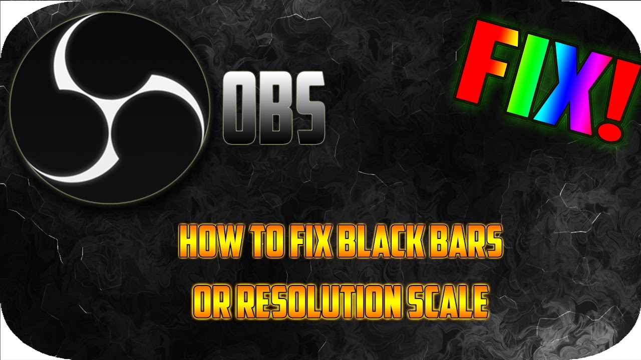 how to fix the black screen on obs