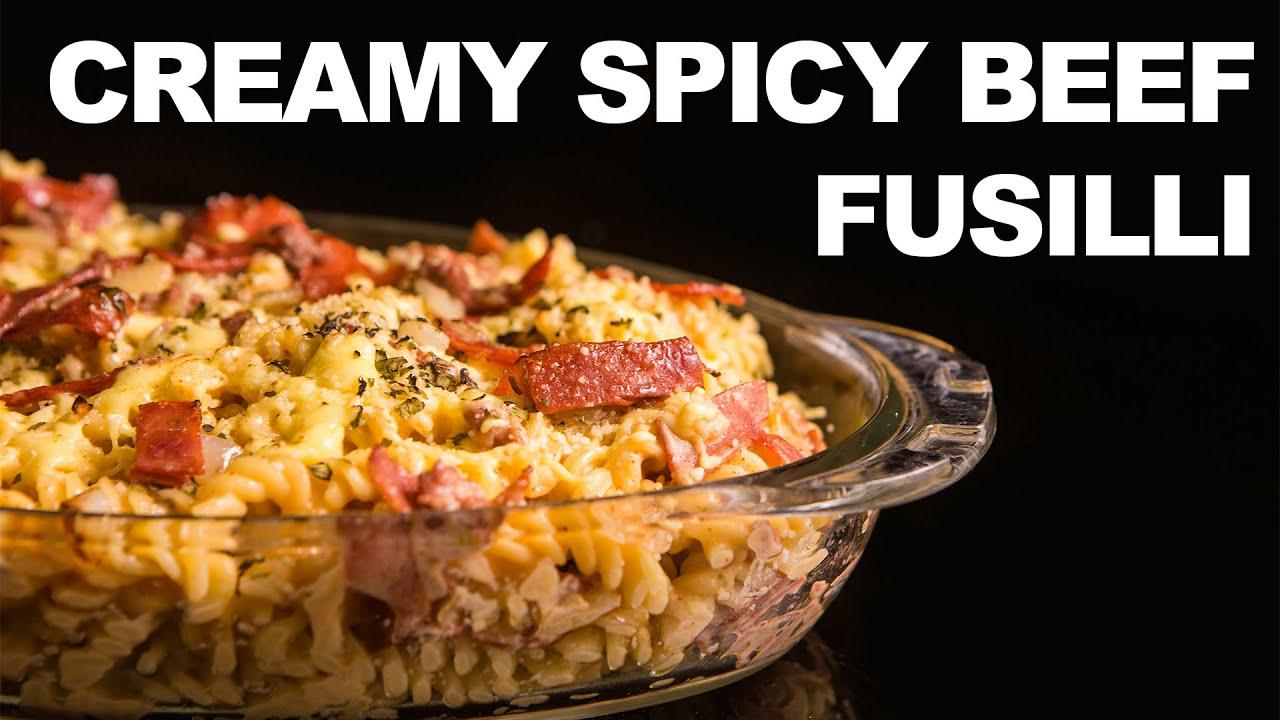 Creamy Spicy Beef Fusilli Pasta Youtube